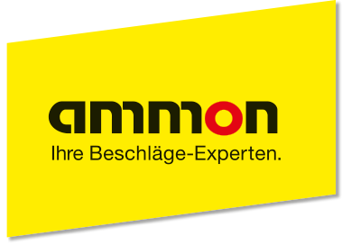 Ammon - Ihre Beschläge-Experten.